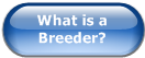 What is a Breeder?